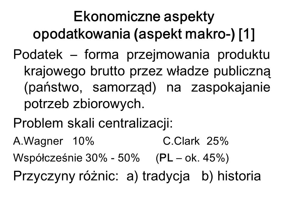 Ekonomiczne aspekty opodatkowania (aspekt makro-) [1]